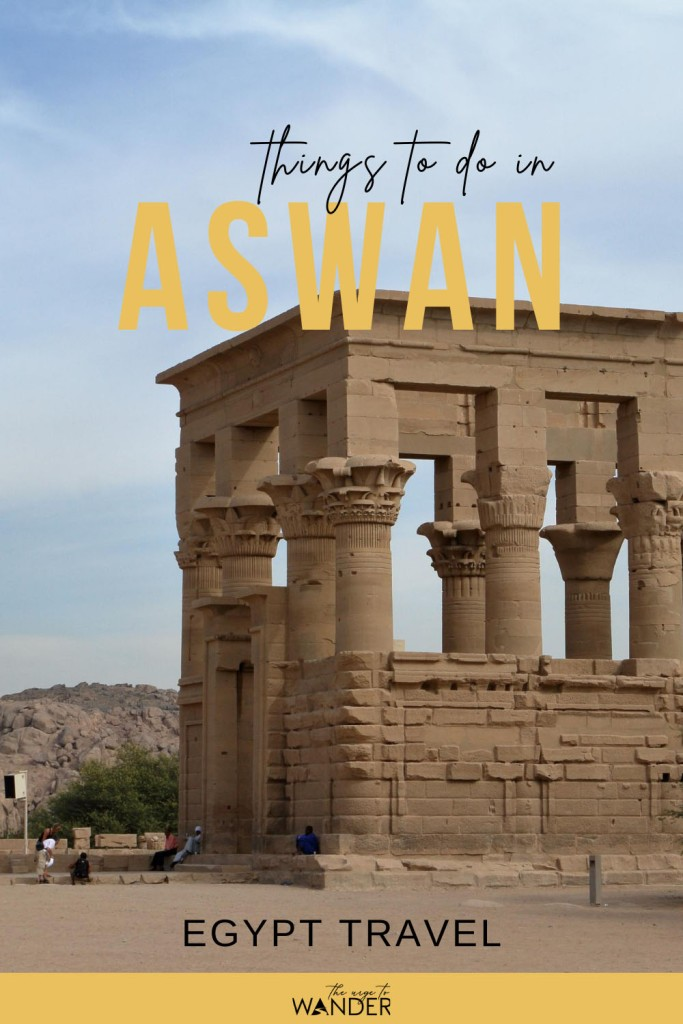 What to see and do in Aswan, Egypt. A leisurely day experiencing the best of the Nubian city and its beautiful landscape.   #Egypt #PlacesToSee #Nubian Culture #FeluccaRide