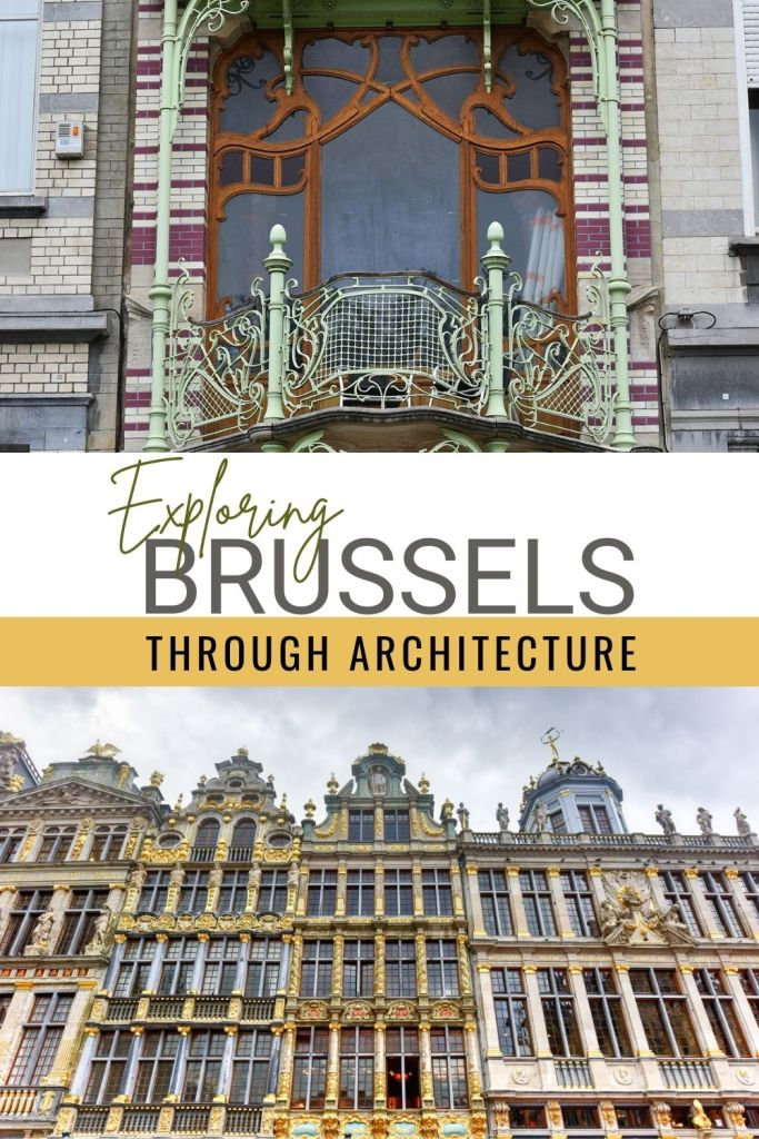 Have more time in Brussels, Belgium? Explore the city's history through its eclectic mix of architectural styles ranging from Gothic to Art Nouveau to contemporary. #Brussels #Travel #ThingsToDo #Architecture #ArtNouveau #History #Culture #EuropeanQuarterBrussels