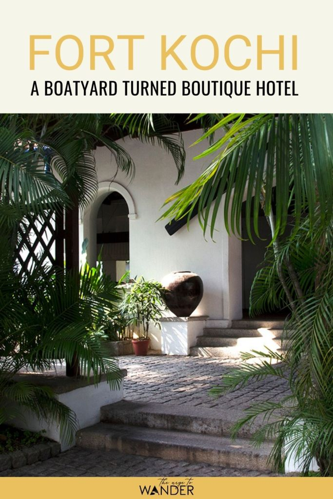 Brunton Boatyard, a beautifulboutique hotel resurrectedfrom the remains of a Victorian ship building yard is the perfect place to stay in Fort Kochi, Kerala. #Travel #PlacesToStay #WhereToStay #BoutiqueHotel #IndiaTravel