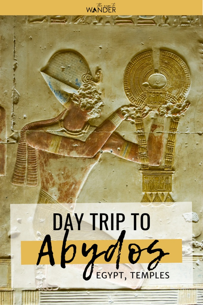 Day trip to Abydos and Dendera - Part I, where we explore the Temple of Seti I in Abydos, one of the most beautiful Egypt temples. Find essential facts and tips on how to get there from Luxor. #Egypt #Travel #PlacesToSee #AncientEgypt ##EgyptTemples #EgyptianPaintings